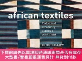 二手書博民逛書店African罕見Textiles: Color and Creativity Across a Continen