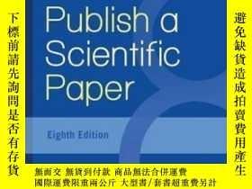 二手書博民逛書店How罕見To Write And Publish A Scientific Paper, 8th Edition