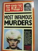 【書寶二手書T9/原文小說_KOZ】The World s Most Infamous Murders_Roger Boar, Nigel Blundell