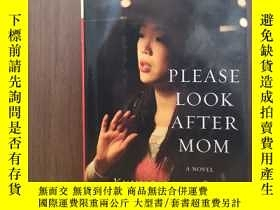 二手書博民逛書店Please罕見Look After Mom【精裝毛邊本】Y12800 Kyung-Sook Shin New