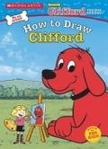 二手書博民逛書店 《How to Draw Clifford》 R2Y ISBN:0439544025│Watson