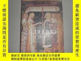 二手書博民逛書店Il罕見Duomo di Trento. Vol.II. Pit