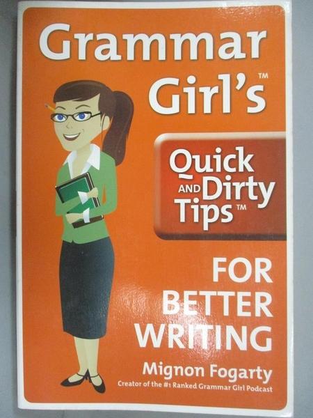 【書寶二手書T1/大學教育_NPG】Grammar Girl s Quick and Dirty Tips for..._Fogarty