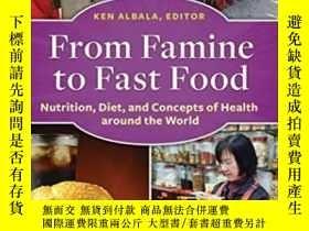 二手書博民逛書店From罕見Famine To Fast FoodY364682 Ken Albala Greenwood