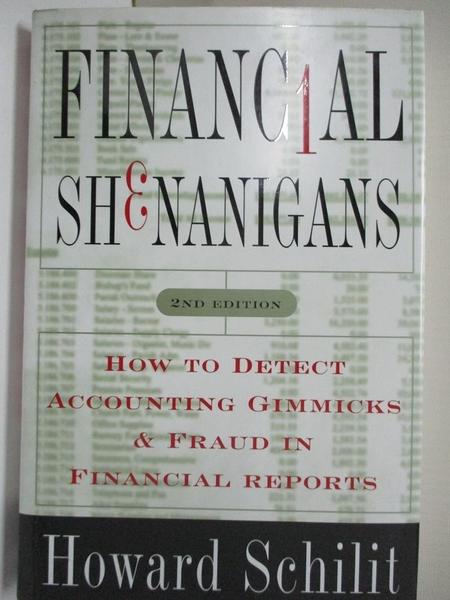 【書寶二手書T1/大學商學_EJO】Financial Shenanigans: How to Detect Accounting Gimmicks..