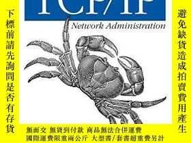 二手書博民逛書店Tcp ip罕見Network Administration (3rd Edition; O reilly Net