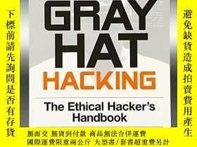 二手書博民逛書店Gray罕見Hat Hacking, Second EditionY256260 Shon Harris Mc