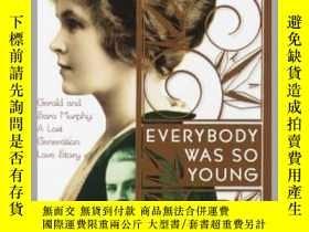二手書博民逛書店Everybody罕見Was So Young : Gerald and Sara Murphy, a Lost