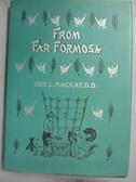 【書寶二手書T6/原文書_CAW】Far from Formosa_by George Leslie Mackay