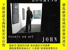 二手書博民逛書店Just罕見Looking:Essays on Art 厄普代克