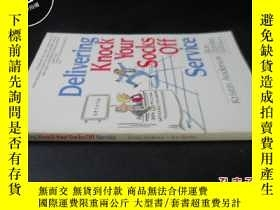 二手書博民逛書店DELIVERING罕見KNOCK YOUR SOCKS OFF