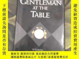 二手書博民逛書店a罕見gentleman at the tableY267166