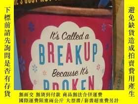 二手書博民逛書店Its罕見Called A Breakup Because It