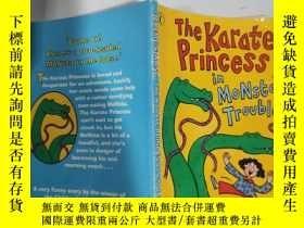 二手書博民逛書店the罕見Karate princess in monsta trouble 蒙斯塔困境中的空手道公主...Y