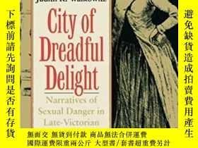 二手書博民逛書店City罕見Of Dreadful DelightY364153 Judith R. Walkowitz Un