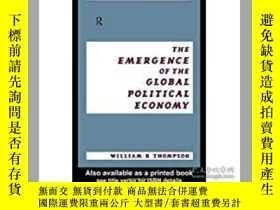 二手書博民逛書店The罕見Emergence of the Global Pol