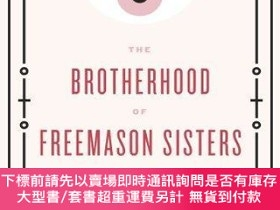 二手書博民逛書店The罕見Brotherhood Of Freemason SistersY255174 Lilith Mah