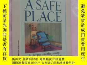 二手書博民逛書店A罕見SAFE PLACE:a glimpse into the