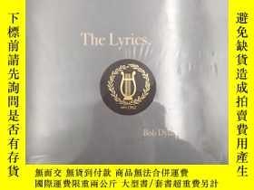 二手書博民逛書店The罕見Lyrics: 1961-2012 Bob Dylan