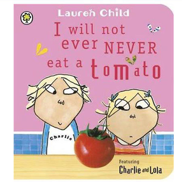 I Will Not Ever Never Eat A Tomato 我才不吃番茄呢 硬頁書
