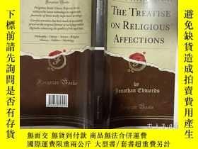 二手書博民逛書店英文原版罕見The Treatise on Religious Affections 關於宗教情感的論文Y23