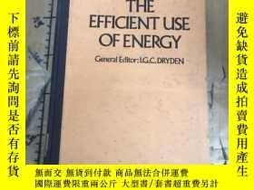 二手書博民逛書店The罕見Efficient Use of EnergyY252
