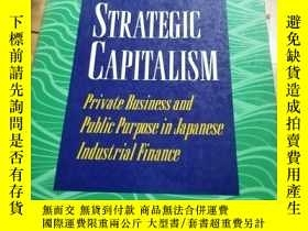 二手書博民逛書店STR罕見ATEGIC CAPITALISM 館藏Y9837 KENT E,CALDER FRINC 出版1