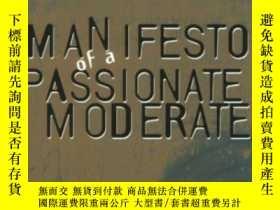 二手書博民逛書店Manifesto罕見Of A Passionate ModerateY364682 Haack, Susan