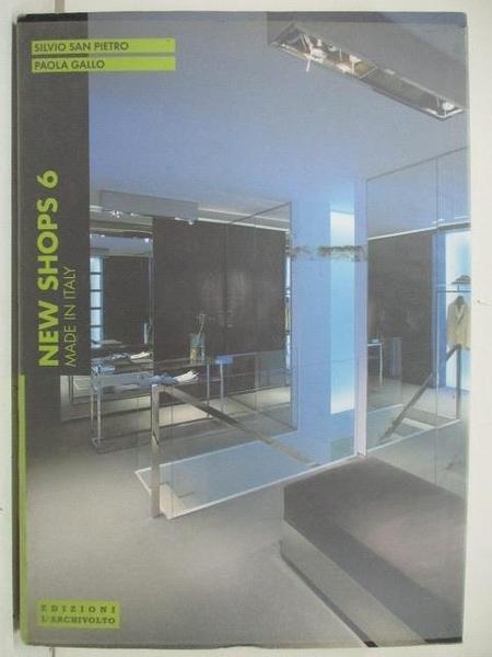 【書寶二手書T8/設計_DUS】New Shops 6_Made in Italy