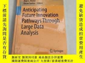 二手書博民逛書店Anticipating罕見Future Innovation Pathways Through Large Da