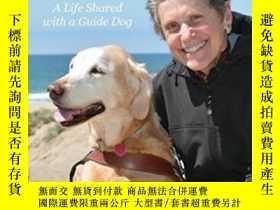 二手書博民逛書店Come罕見Let Me Guide You: A Life Shared With A Guide Dog (n
