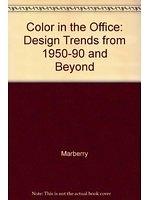 二手書博民逛書店《Color in the office : design trends from 1950-1990 and beyond》 R2Y ISBN:0442009445