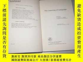 二手書博民逛書店THE罕見LEARNING OF LANGUAGE【英文原版】Y