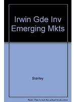 二手書博民逛書店 《The Irwin guide to investing in emerging markets》 R2Y ISBN:1556233345│MarjorieT.Stanley