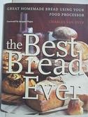 【書寶二手書T1/餐飲_EE9】The best bread ever : great homemade bread using…
