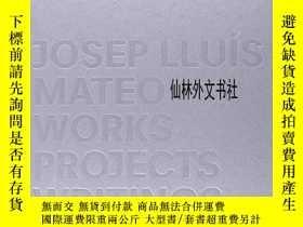 二手書博民逛書店【罕見】2005年出版 Projects Works WritingsY27248 Mateo, Josep