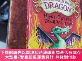 二手書博民逛書店How罕見to train your dragon : how to twist a dragon s tale(