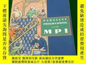 二手書博民逛書店Parallel罕見programming with mpiY2