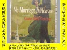 二手書博民逛書店No罕見marriage in heaven 英文原版 精裝帶封