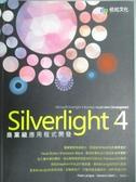 【書寶二手書T8/電腦_XGZ】Silverlight 4商業級應用程式開發_FrankLaVig