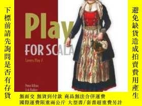 二手書博民逛書店Play罕見For ScalaY364682 Peter Hilton Manning Publication