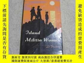 二手書博民逛書店海島女民兵(Island罕見Militia Women)(英文)