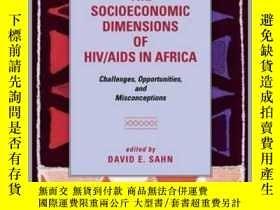 二手書博民逛書店The罕見Socioeconomic Dimensions of HIV AIDS in Africa: Chal