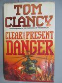 【書寶二手書T7/原文小說_QFF】Clear and Present Danger_Tom Clancy