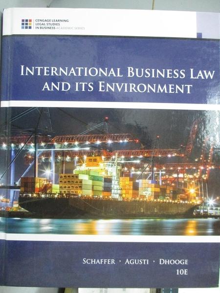 【書寶二手書T3/財經企管_YAR】International Business Law and Its Environ