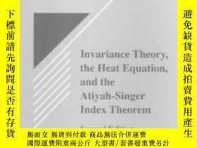 二手書博民逛書店Invariance罕見Theory, The Heat Equation And The Atiyah-sing