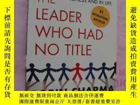 二手書博民逛書店The罕見Leader who had no title:a m