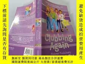 二手書博民逛書店Clubbing罕見Again:又是夜總會.Y200392