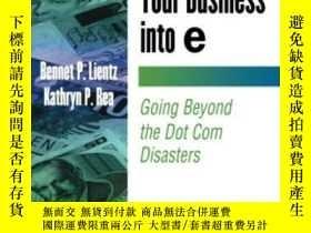 二手書博民逛書店Transform罕見Your Business Into E (e-business Solutions)-將您