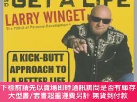 二手書博民逛書店預訂Shut罕見Up, Stop Whining, And Get A Life: A Kick-Butt App